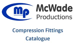 McWade Product - Compression Fittings Catalogue